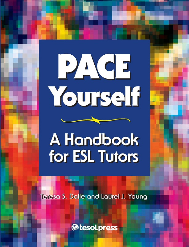 PACE Yourself: A Handbook for ESL Tutors (PDF)