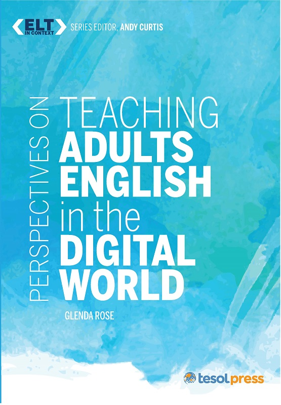Teaching Adults English in the Digital World