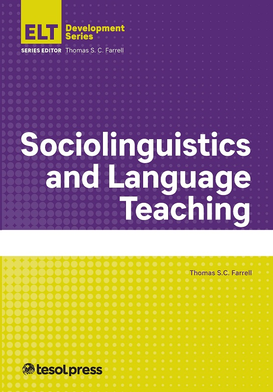 Tesol press home sociolinguistics and language teaching by thomas s c farrell fandeluxe Gallery