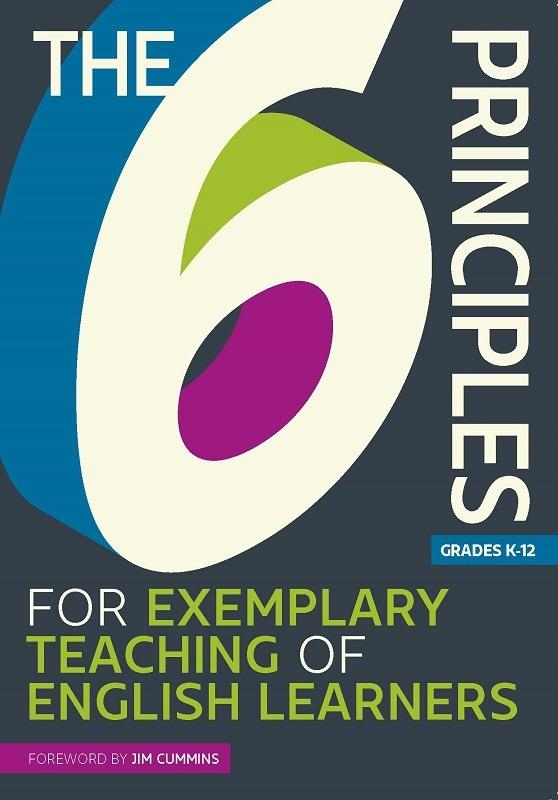 The 6 Principles for Exemplary Teaching of English Learners (Paper)