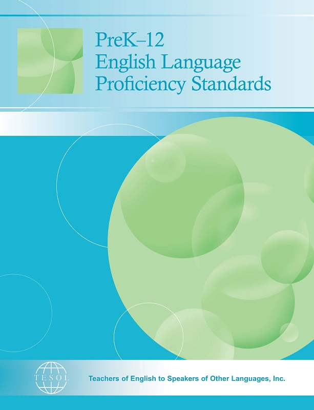 PreK-12 English Language Proficiency Standards