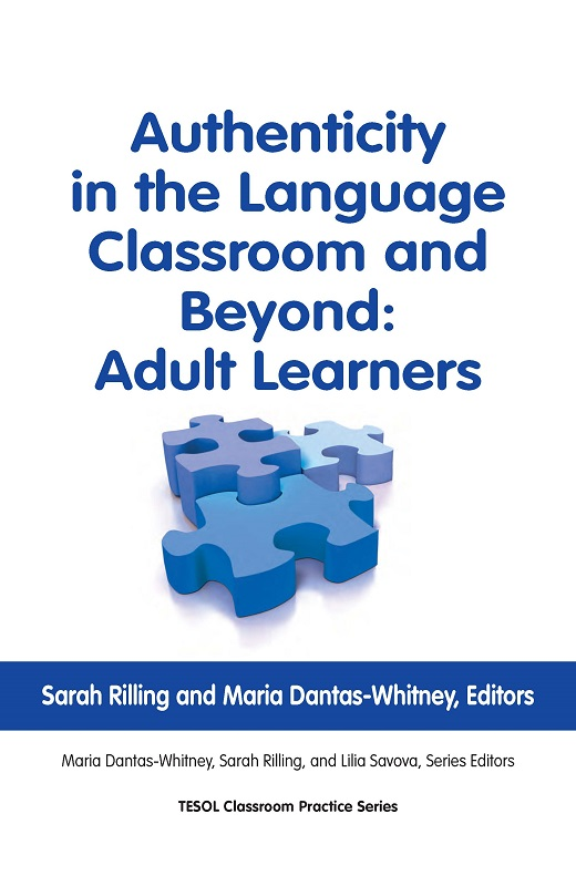 Authenticity in Language Classroom & Beyond: Adult Learners