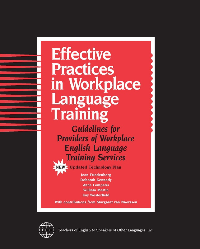Effective Practices in Workplace Language Training (PDF)