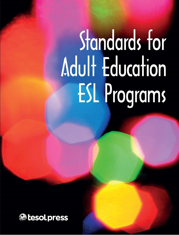 Standards for Adult Education ESL Programs (PDF)