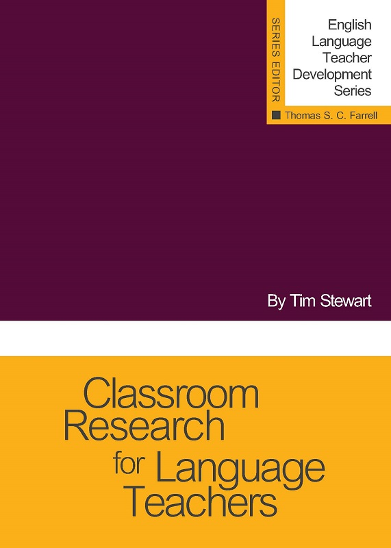 Classroom Research for Language Teachers