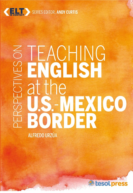 Teaching English at the U.S.-Mexico Border