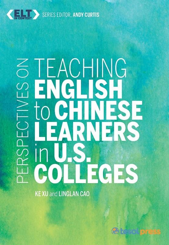 Teaching English to Chinese Learners at US Colleges (PDF)