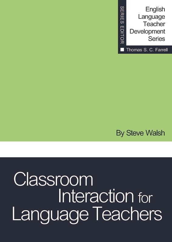 Classroom Interaction for Language Teachers (Paper)