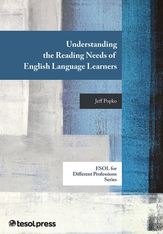 Understanding the Reading Needs of English Language Learners (Paper)
