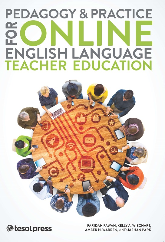 Pedagogy and Practice for Online English Language Teacher Ed (Paper)
