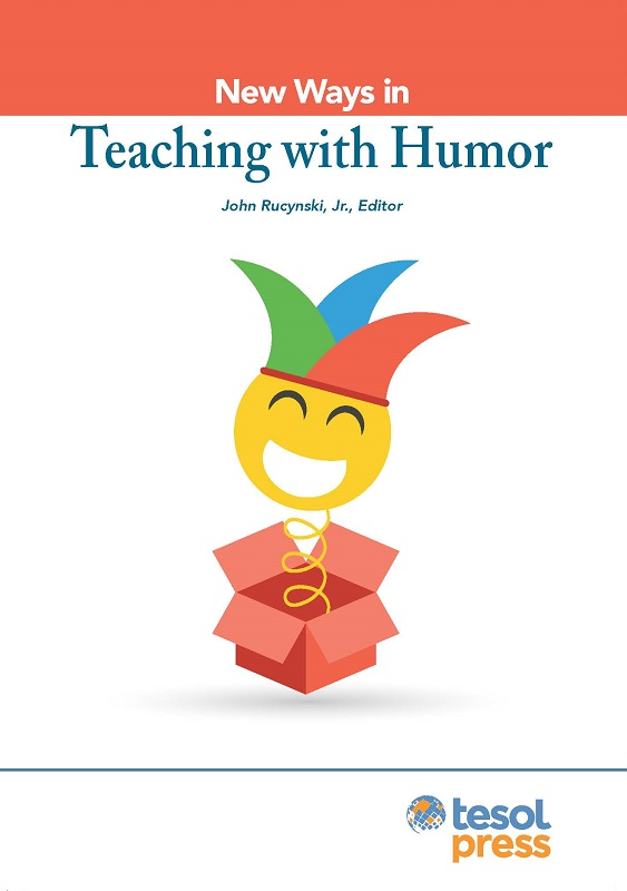 New Ways in Teaching With Humor (Paper)
