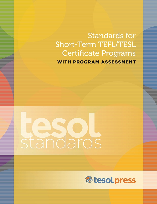 Standards: Short-Term TEFL/TESL Cert Prog w/Assessment