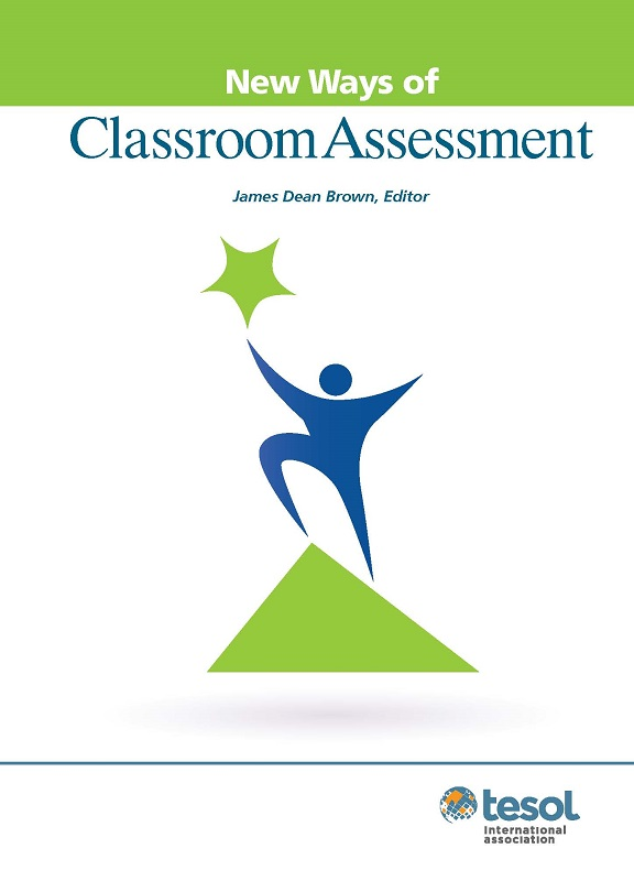 New Ways of Classroom Assessment, revised (Paper)